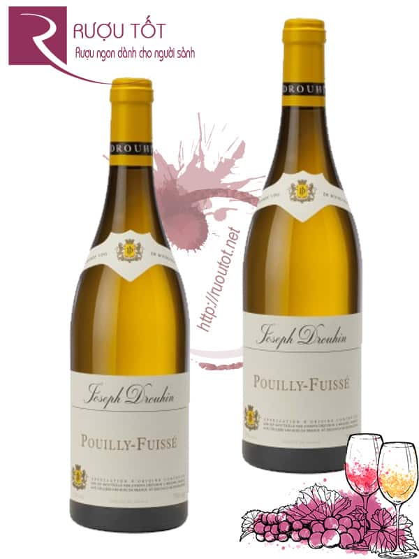Vang Pháp Pouilly Fuisse Joseph Drouhin Thượng hạng