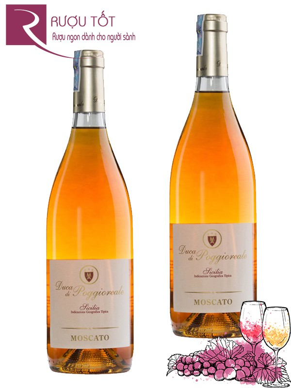 Vang Ý Duca Di Poggioreale Moscato Thượng hạng