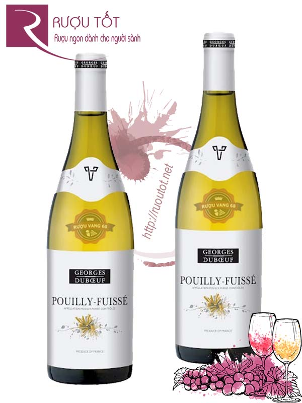 Vang Pháp Pouilly Fuisse Georges Duboeuf Cao cấp