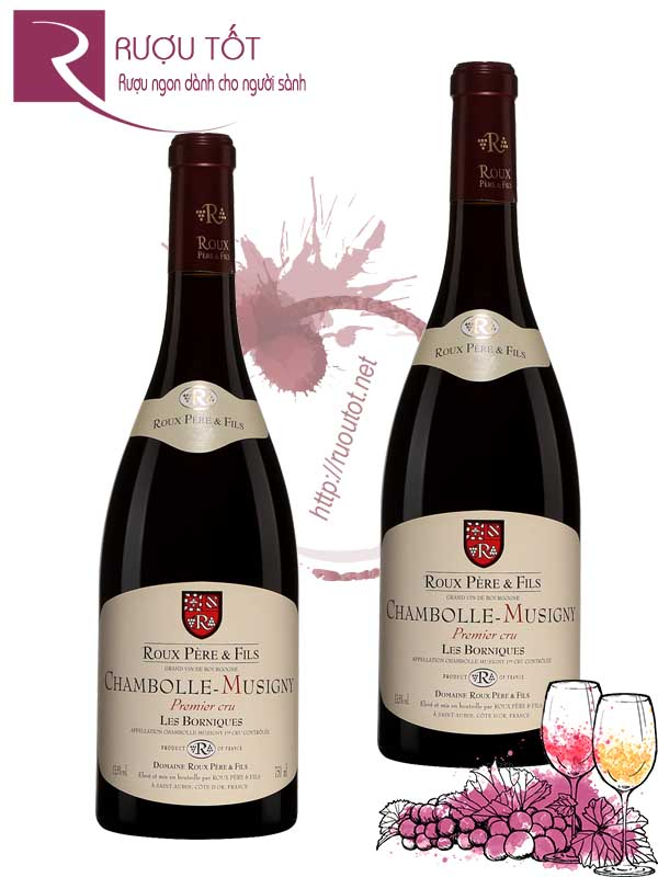 Vang Pháp Les Borniques Chambolle Musigny Roux Pere Fils Cao cấp
