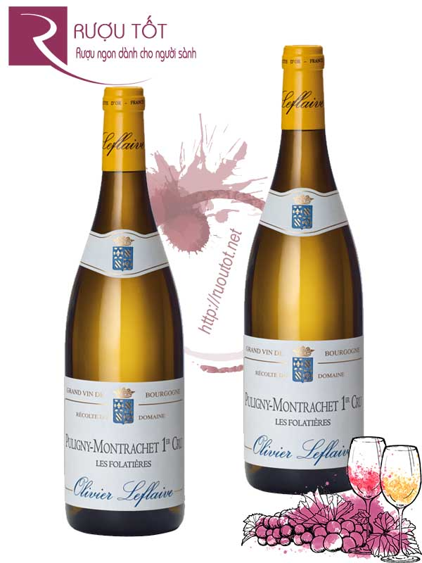 Vang Pháp Puligny Montrachet Les Folatieres Olivier Leflaive Thượng hạng